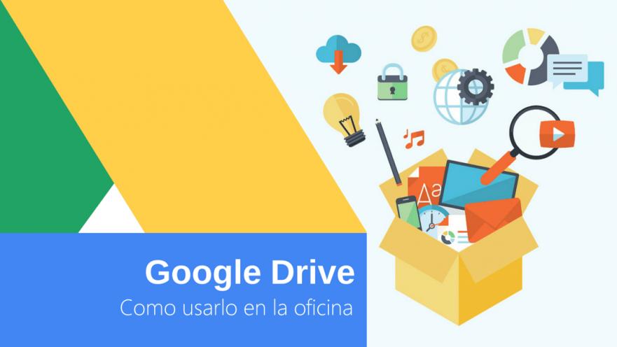 Come usar Google Drive en la oficina